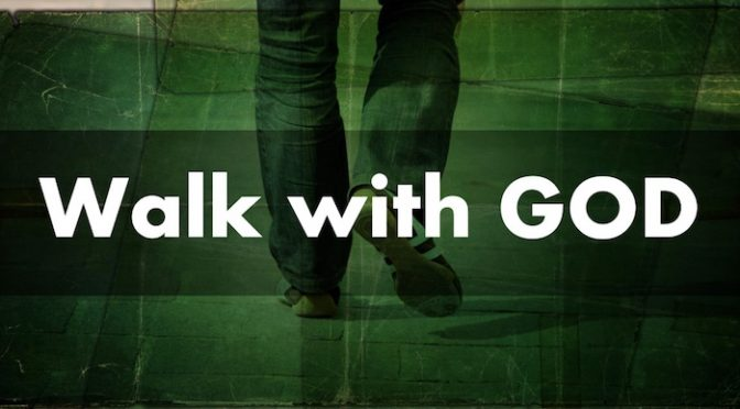 Enhancing Our Walk With God